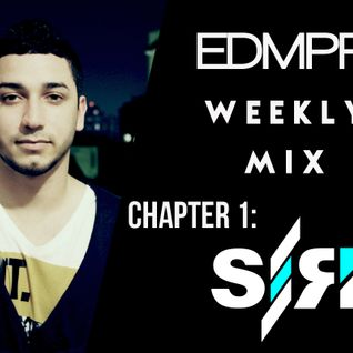 EDMPR Weekly Mix: Chapter 1 - SirK
