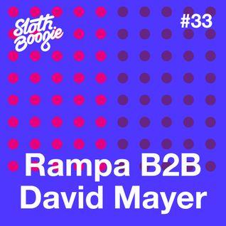 SlothBoogie Guestmix #33 Rampa B2B David Mayer