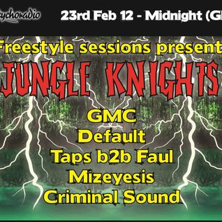 Freestyle Sessions Present's Jungle Knights v.07 - Default 23rd february 2013