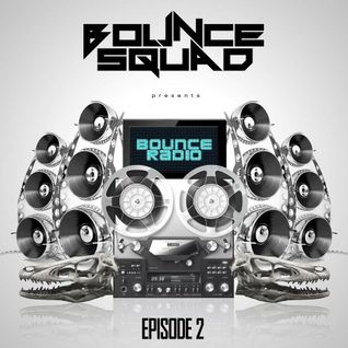 BOUNCE RADIO: EPISODE 2