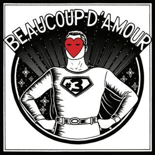 """Focus sur la compilation """"Beaucoup d'amour #3"""""""