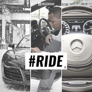 DRIVAH - #RIDE 2