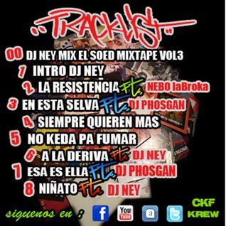 El SOED & Dj NEY MIXTAPE Vol.3