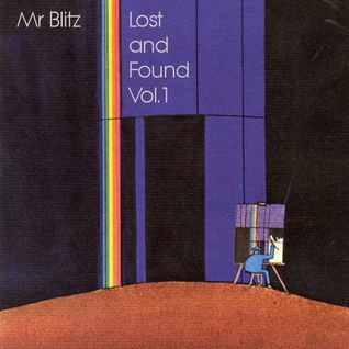 Mr. Blitz, Hackney Mix 2006 - Lost and Found