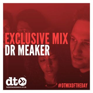 Mix of the Day: Dr Meaker
