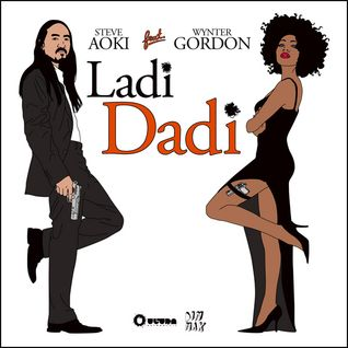 Steve Aoki ft. Wynter Gordon - Ladi Dadi (From Siido With Love Mix)
