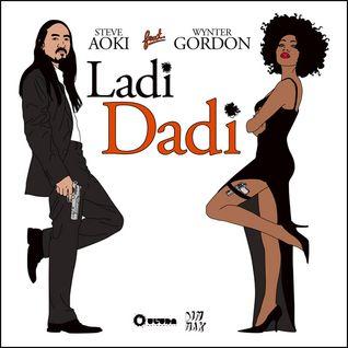 Steve Aoki ft. Wynter Gordon - Ladi Dadi (From Siido With Love Mix)