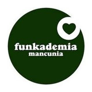FUNKADEMIA MANCUNIA - SAT 9 AUG 2014