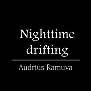 Nighttime drifting