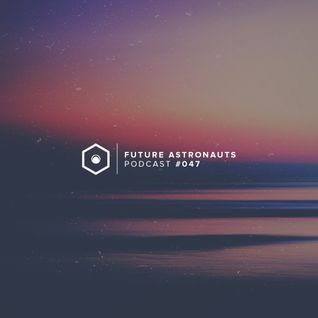 Future Astronauts Podcast #047 [24.01.16]