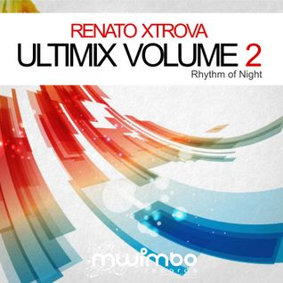 Renato Xtrova ULTIMIX vol.2 (Rhythm of Night) (2012) [PROMO ONLY]