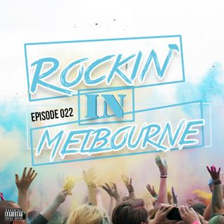 Rockin' In Melbourne Epis. 22 (Free Download on iTunes)