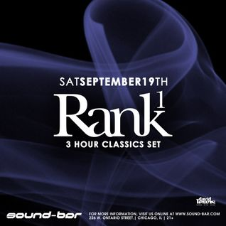 Rank 1 (3 Hour Classics) @ Sound-Bar Chicago (9/19/15)