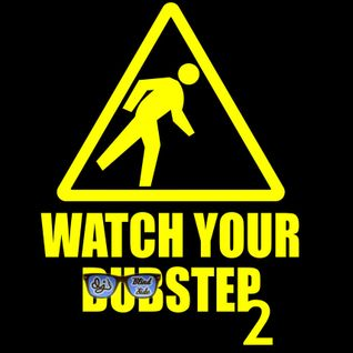 Watch Your Step 2