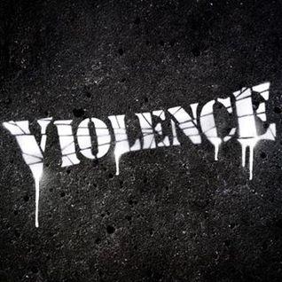 Violence Recordings History Mix