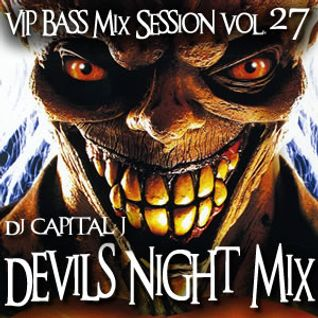 DJ CAPITAL J - DEVILS NIGHT MIX 2014 (VIP BASS MIX SESSION #27)