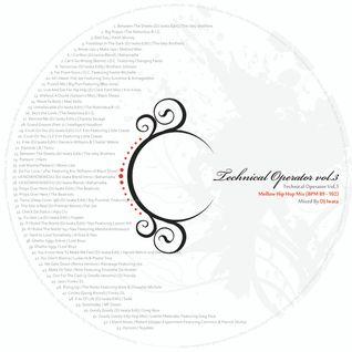 Technical Operator Vol,3 Mellow Hip Hop Mix