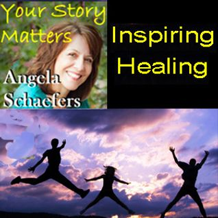 Inspiring Cancer Healing on Your Story Matters with Angela Schaefers