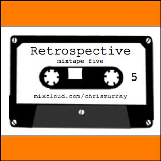 Retrospective mixtape 5