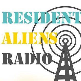 Resident Aliens Radio 02-03-16