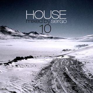 House Music Mix 10 by Sergo