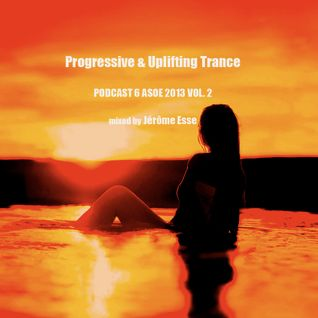 Progressive & Uplifting Trance ★ Podcast 2013 ASOE 6 VOL.2