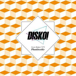 Serie Disko! Nº5 - Phunktastike