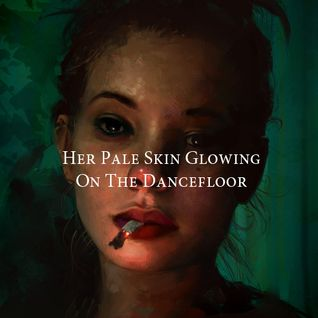 Her Pale Skin Glowing On The Dancefloor