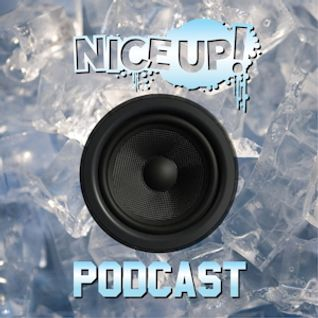 NICE UP! podcast - Jan 2014