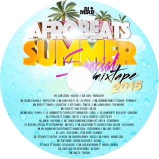 Afrobeats Summer Mixtape Special 2015