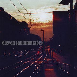 Eleven (Autumntape 1103)