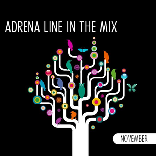 Adrena Line - In The Mix: November 2015