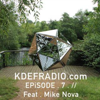 K D E F . R A D I O . //EP.i.SODE.7. feat. MIKE NOVA