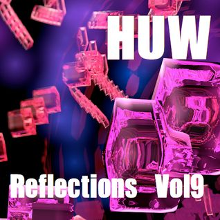 HUW - Reflections Vol9. Contemporary Jazz, Funk and Soul.