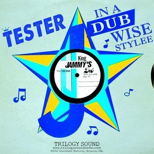 tester - in a dubwise stylee