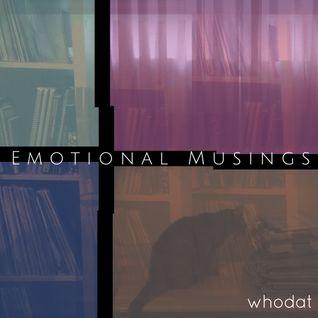 """Radio Cómeme  -  """"Emotional Musings 2"""" Mixtape by Whodat"""