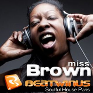 Miss Brown - Soul Reverence Ep 1 for BEATWINUS Radio (Paris)