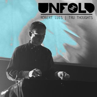 Tru Thoughts presents Unfold 22.07.16 with Titeknots, Apex Twin, Sampha, James Blake