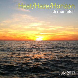 Heat/Haze/Horizon