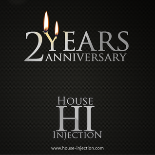 House Injection - 2 Years Anniversary - Special Live Radio Show