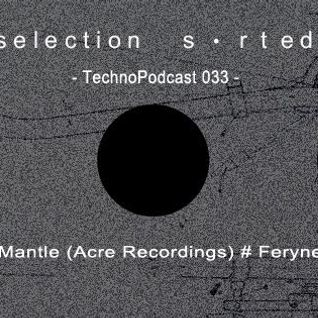 Selection Sorted TechnoPodcast 033 - feryne
