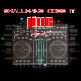 smallHans does it LIVE (again)