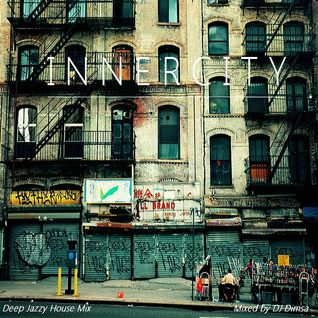 Innercity - Deep Funky Jazz House Mix (2015)