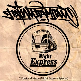 2 Funky Mixtape (Night Express Special)