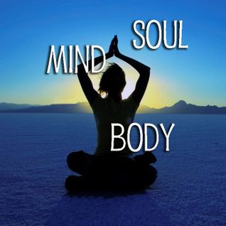 Mind..Body..& Soul