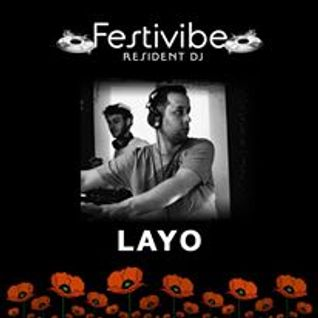 Festivibe Radio Show 012 - Layo