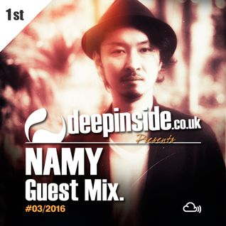 DEEPINSIDE presents NAMY (Exclusive Guest Mix)