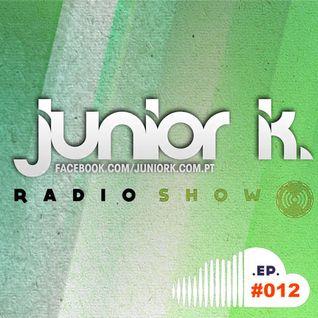 JUNIOR K. RADIO SHOW EP#.12 (Deep House)