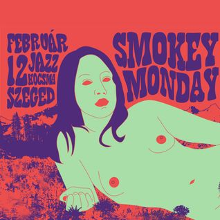 Suhov @ Jazz Kocsma (Smokey Monday Psychedelic part1)