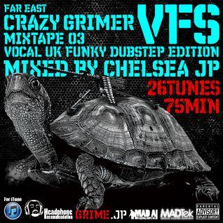 far east CRAZY GRIMER mixtape 03 VFS